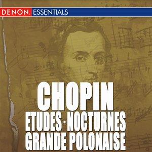 Image for 'Chopin: Etudes, Op. 10 - Grande Polonaise - Nocturne'