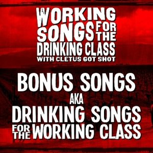 Image pour 'Working Songs for the Drinking Class, Part II'
