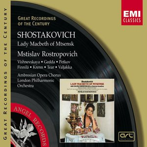 Bild för 'Shostakovich:Lady Macbeth of Mtsensk/Mstislav Rostropovich'