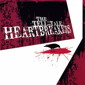 Image for 'The Tell-Tale Heartbreakers'