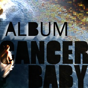 Image for 'Cancer Baby'