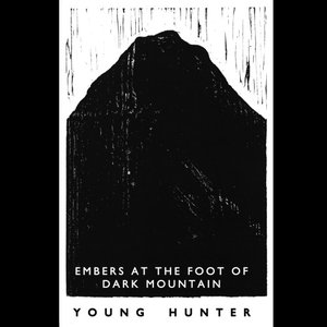 Image for 'Embers at the Foot of Dark Mountain'