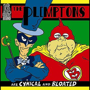 Image for 'The Plimptons Are Cynical and Bloated'