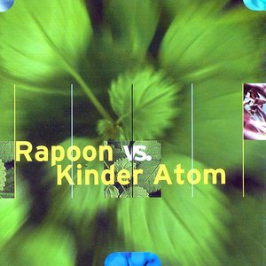 Image for 'Rapoon vs. Kinder Atom'