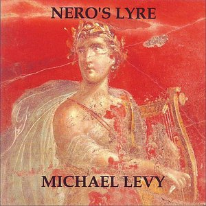 Image for 'Nero's Lyre (Lament for Solo Lyre in the Ancient Greek Phrygian Mode)'