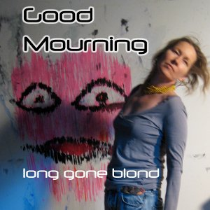 Bild för 'Good Mourning (Single)'