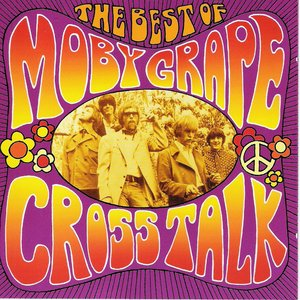 Bild für 'Crosstalk: The Best Of Moby Grape'