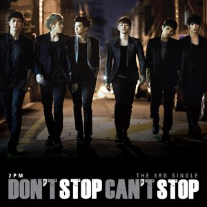 Image for 'Don't Stop Can't Stop'
