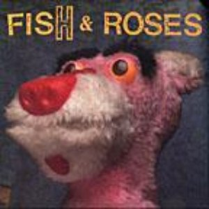 Image for 'Fish & Roses'