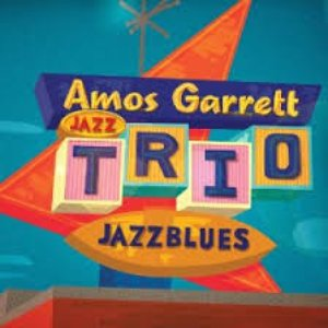 Image for 'Amos Garrett Jazz Trio'