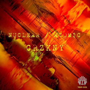 Image for 'NUCLEAR / ATOMIC'