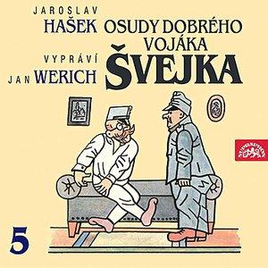 Image for 'Hašek: Osudy dobrého vojáka Švejka V.'