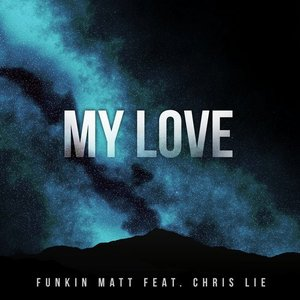 Image for 'My Love'