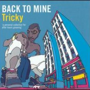 Image for 'Back To Mine: Tricky'