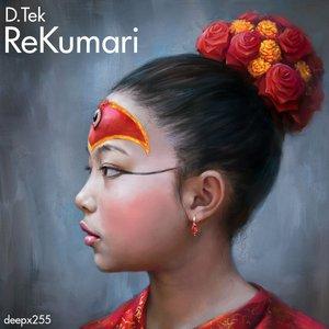 Изображение для '[deepx255] D.Tek - ReKumari'