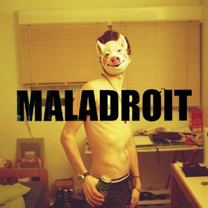 Image for 'Maladroit'