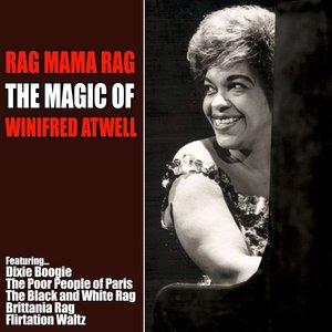 Image for 'Rag Mama Rag - The Magic of Winifred Atwell'
