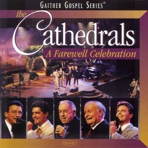 Image for 'The Cathedrals - A Farewell Celebration'