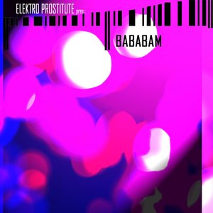 Image for 'Bababam (Bambabam orig. version)'