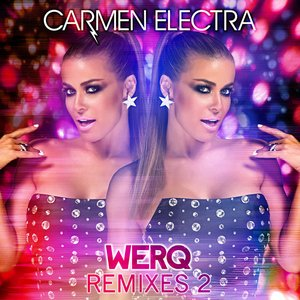 Image for 'Werq (Remixes 2)'