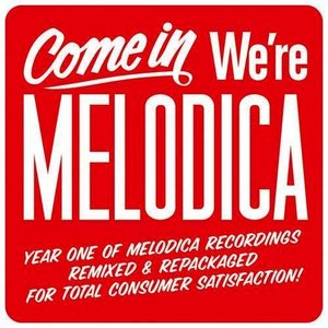 Image for 'Come In We're Melodica'