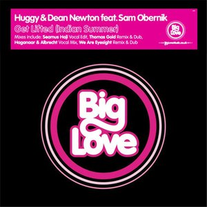 Image for 'Huggy&Dean Newton ft Sam Obernik - Get Lifted (Indian Summer)'