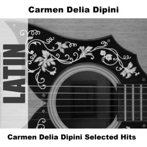 Image for 'Carmen Delia Dipini Selected Hits'