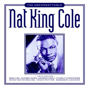 Image for 'The Unforgettable Nat King Cole'