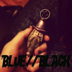 Bild für 'Blue//Black'
