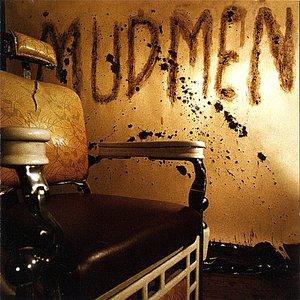 Image for 'Mudmen'