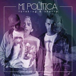 Image for 'Mi Política'