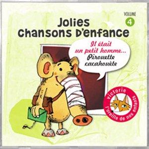 Image for 'Jolies chansons d'enfance, vol. 4 : Il était un petit homme... Pirouette Cacahouète'