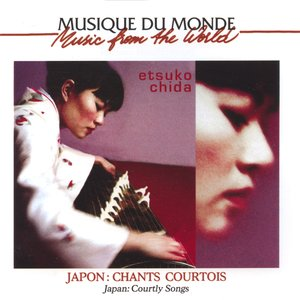 Image pour 'Japon : chants courtois (Courtly Songs of Japan)'