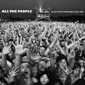 Image for 'All The People - Blur Live At Hyde Park 02 July 2009'