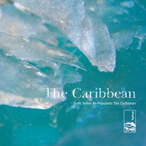 Image for 'Scott Solter Re-Populates The Caribbean'