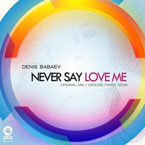Image for 'Never Say Love Me'