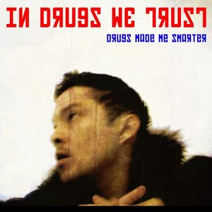 Image for 'In Drugs We Trust'