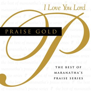 Image for 'Praise Gold (I Love You Lord)'