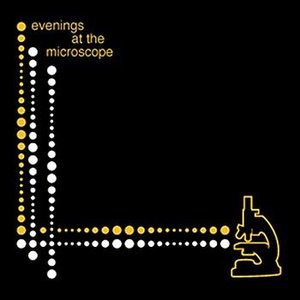 Image for 'Evenings At The Microscope'