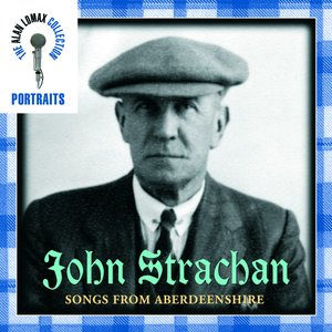 Image for 'Portraits: John Strachan: Songs from Aberdeenshire'