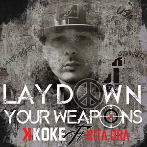 Image for 'Lay Down Your Weapons'