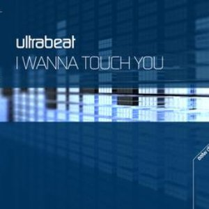 Image for 'I Wanna Touch You (Radio Edit)'