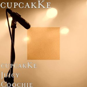 Image for 'cupcakKe Juicy Coochie'