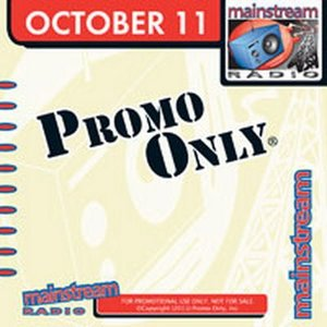 Image for 'Promo Only: Mainstream Radio, October 2011'