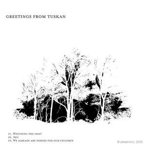 Image for 'Greetings From Tuskan EP'