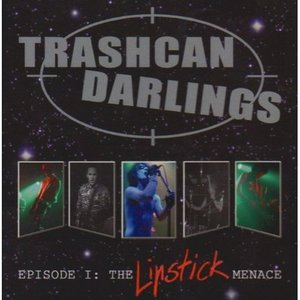 Image for 'Episode I - The Lipstic Menace'