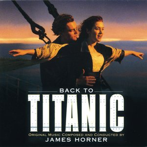 Image for 'Back to Titanic - More Music from the Motion Picture'