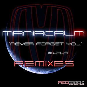 Image for 'Never Forget You (Remixes)'