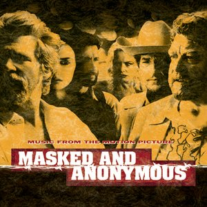 Bild für 'Masked And Anonymous Music From The Motion Picture'
