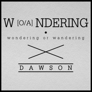Image for 'Wondering or Wandering'
